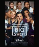 Big Shot - S1 (2021)