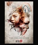Channel Zero - S4 (2018) The Dream Door
