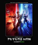 Future Man - S1 (2017)