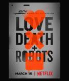 Love, Death & Robots - S1 (2019)