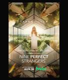Nine Perfect Strangers - S1 (2021)
